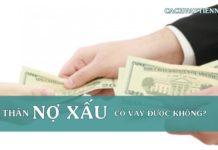 nguoi than no xau co vay duoc khong
