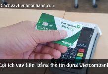 vay tien bang the tin dung vietcombank