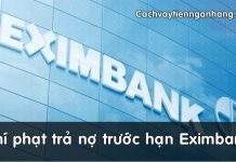 phi phat tra no truoc han eximbank