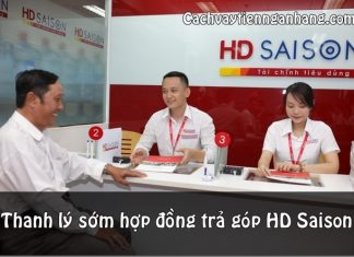 thanh ly som hop dong tra gop hd saison