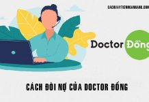 Cach doi no cua doctor dong